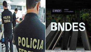 Polícia Federal busca documentos na sede do BNDES