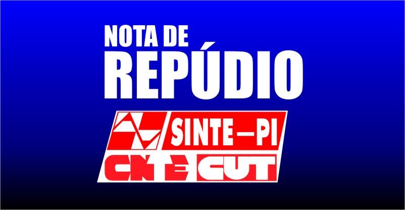 SINTE-PI emite nota de repúdio pelo fechamento de escolas em São Raimundo Nonato